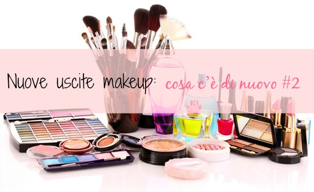 nuove-uscite-makeup