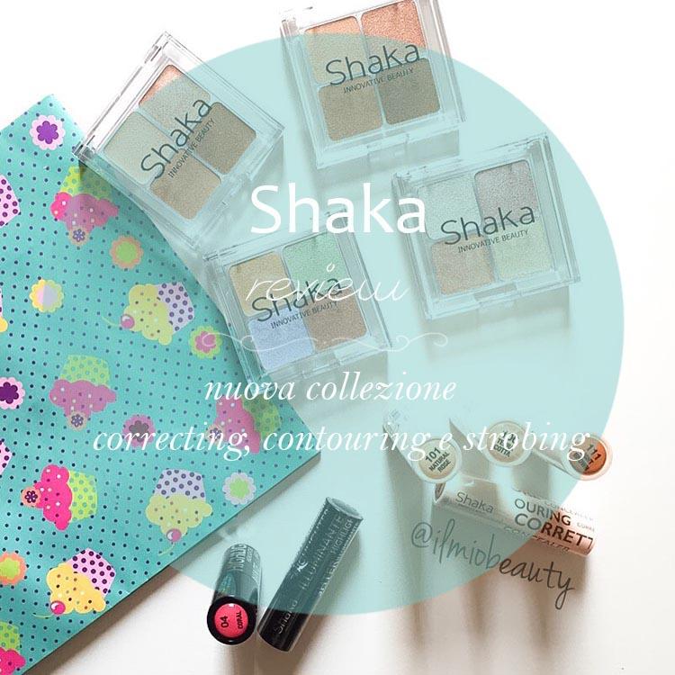 Shaka: review nuova collezione per il correcting, contouring e lo strobing