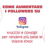 come aumentare followers instagram