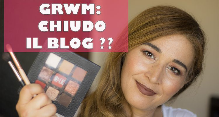Grwm Mulac Daily Mood: meglio youtube o i blog?