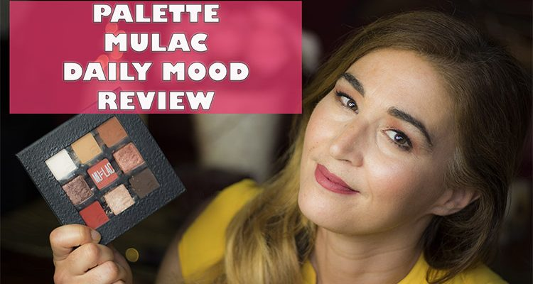 Mulac Daily mood: swatch e review