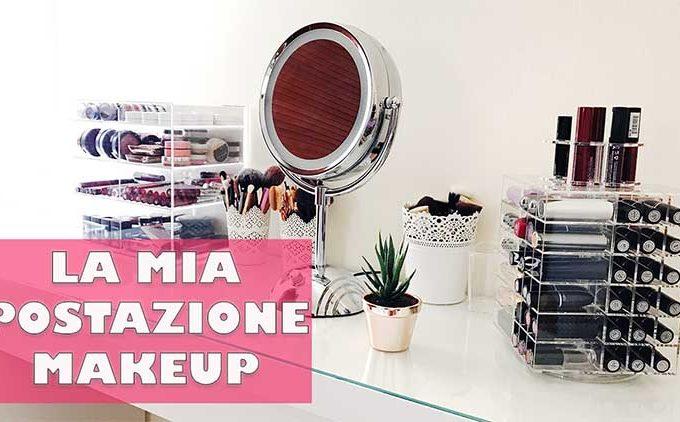 come organizzare postazione makeup