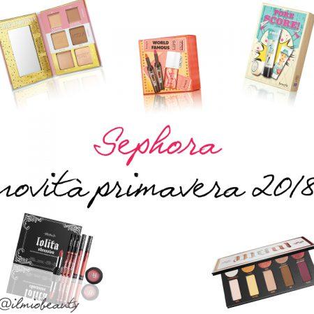 Sephora novità primavera 2018