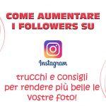come aumentare followers instagram