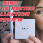 Kiko less is better